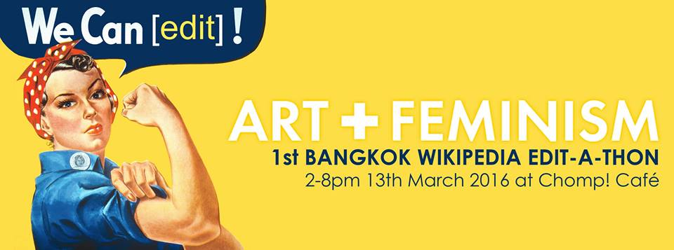 2016 Art+Feminism Wikipedia Edit-a-thon in Bangkok