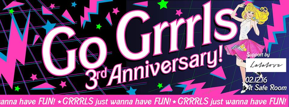 Go Grrrls 3rd Anniversary Party